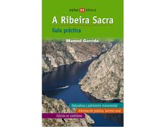 A Ribeira Sacra - Manuel Garrido (Guía Práctica)