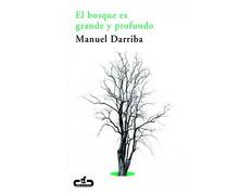 El bosque es grande y profundo-Manuel Darriba