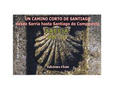 Un Camino corto a Santiago. Sarria/Santiago