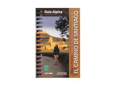 El Camino de Santiago. Camino Francés-Ed. Alpina 2011