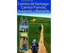 Camino de Santiago:Camino Francés, Aragonés y Baztanés
