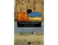 El Camino de Santiago. Ediciones Lectio