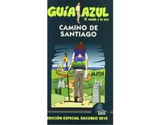 Camino de Santiago. Guía Azul 2016