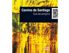Camino de Santiago. Guía práctica de bolsillo del Peregrino