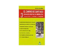 El Camino de Santiago. Tres grandes rutas en bicicleta