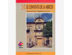 El Convento de La Merced. Monasterio de La Magdalena de Sarria