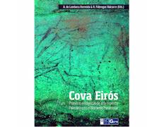 Cova Eirós. Primeras evidencias de arte rupestre Paleolítico