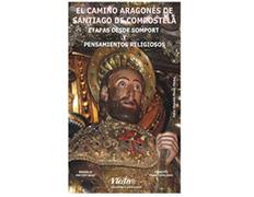El Camino Aragonés de Santiago (Somport-Santiago)