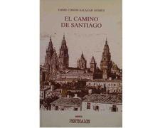 El Camino de Santiago - Jaime Conde-Salazar Gomez