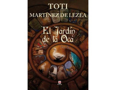 El jardín de la oca (Un libro para el Camino de Santiago)