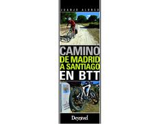 Guía Camino de Madrid a Santiago en BTT-Desnivel