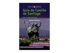 Guía do Camiño de Santiago (Ponferrada - Fisterra)