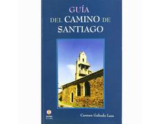 Guía del Camino de Santiago - Carmen Galindo Lara
