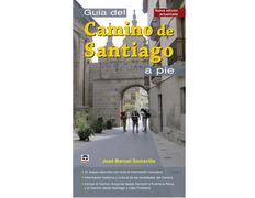 Guía del Camino de Santiago a pie - José Manuel Somavilla