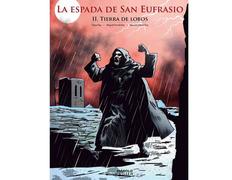 La Espada de San Eufrasio (II. Tierra de Lobos)