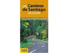 Los Caminos de Santiago en coche-Antón Pombo