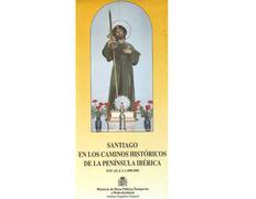 Mapa Santiago en los Caminos históricos de la península Ibérica
