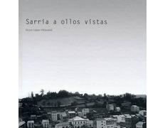 Sarria a ollos vistas. Víctor L. Villarabid