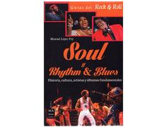 Soul y Rhythm and Blues (Manuel López Poy)