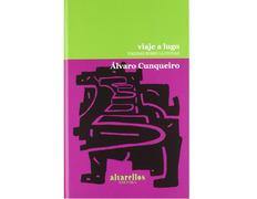 Viaje a Lugo- Álvaro Cunqueiro