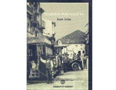Viajeros por Galicia - Juan Arias (Edicios do Castro)