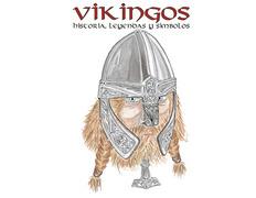 Vikingos: historia, leyendas y símbolos