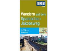 Wandern auf dem Spanischen Jakobsweg - Dumont